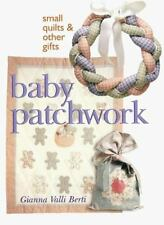 Baby Patchwork: Small Quilts & Other Gifts-ExLibrary
