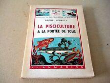 La Pisciculture à la Portée de Tous - Raoul Renault - 1949