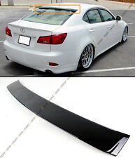 FOR 2006-2013 LEXUS IS 250/350/ ISF VIP PAINTED GLOSSY BLK REAR ROOF TOP SPOILER
