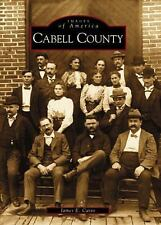 Images of America: Cabell County, WV by James E. Casto (2001, Paperback)