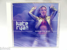 Kate Ryan - Scream For More - Maxi Single DJ Remix CD - NEW / SEALED