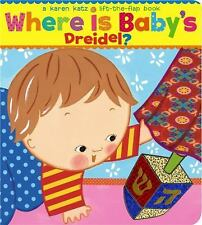 Where Is Baby's Dreidel? by Karen Katz (2007, Board Book)