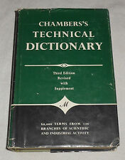 Chamber's Technical Dictionary edited by C.F. Tweney & L.E.C. Hughes (1962, HC)