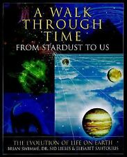 A Walk Through Time: From Stardust to Us--The Evolution of Life on Ear-ExLibrary