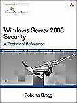 Windows Server 2003 Security: A Technical Reference (Microsoft Windows-ExLibrary