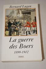 AFRIQUE DU SUD LA GUERRE DES BOERS 1899 1902 LUGAN ILLUSTRE 1998