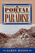 A Portal to Paradise: 11,537 Years, More or Less, on the Northeast Slope of the