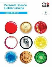 Personal Licence Holder's Guide: Second Edition, Bowie, Linda, Alcohol Focus Sco