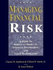 Managing Financial Risk: A Guide to Derivative Products, Financial Engineering,