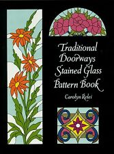 Traditional Doorways Stained Glass Pattern Book, 163 Designs, Victorian, Art Nou