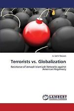 Terrorists vs. Globalization by Safril Mubah A. (2013, Paperback)