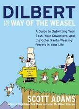 Dilbert and the Way of the Weasel: A Guide to Outwitting Your Boss,-ExLibrary