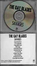 THE GAY BLADES - SAVAGES- ADVANCE-CD