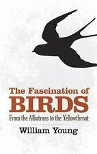 The Fascination of Birds: From the Albatross to the Yellowthroat (Dove-ExLibrary