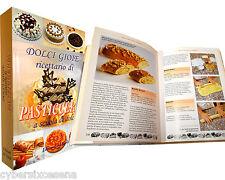 DOLCI GIOIE ricettario di PASTICCERIA , del verde - demetra  1997