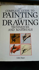 The Complete guide to PAINTING and DRAWING techniques a..., COLIN HAYES Hardback