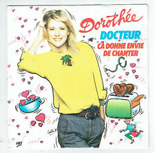 "DOROTHEE Vinyle 45 tours SP 7"" DOCTEUR -CA DONNE ENVIE DE CHANTER -AB HIT 887110"