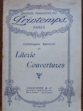 CATALOGUE DES GRANDS MAGASINS DU PRINTEMPS, SPECIAL LITERIE ET COUVERTURES 1909