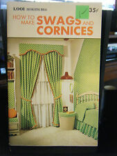 1,001 Decorating Ideas - How To Make Swags & Cornices Instruction Booklet