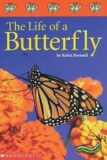 THE LIFE OF A BUTTERFLY (Brand New Paperback Version) Robin Bernard