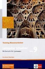 Trainingsheft für Mathematik-Klassenarbeiten, Klasse 9, NRW. Neu...