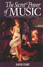 The Secret Power of Music: The Transformation of Self and Society through Musica