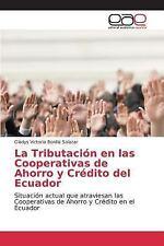 La Tributacion en Las Cooperativas de Ahorro y Credito Del Ecuador by Bonilla...