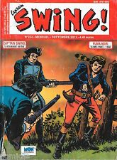 Capt'ain Swing! Nouvelle Série N°233 - Mon Journal - Septembre 2013 - BE