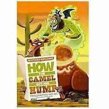 How the Camel Got His Hump : The Graphic Novel by Rudyard Kipling (2012,...