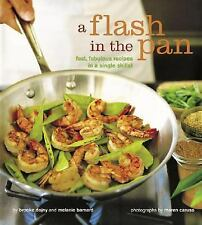 A Flash in the Pan: Fast, Fabulous Recipes in a Single Skillet-ExLibrary