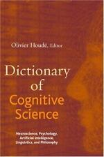 Dictionary of Cognitive Science : Neuroscience, Psychology, Artificial...