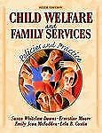 Child Welfare and Family Services: Policies and Practice 6th Edition