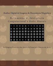 Análise Digital de Imagens de Ressonância Magnética : Ferramentas de...