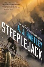 Steeplejack by A. J. Hartley (2016, Hardcover)