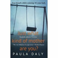 Just What Kind of Mother Are You?, By Daly, Paula,in Used but Acceptable conditi