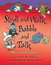 Words Are CATegorical ®: Stroll and Walk, Babble and Talk : More about...