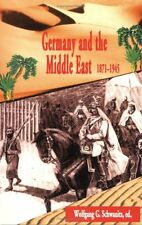 Germany and the Middle East, 1871-1945 (2004, Paperback) - (1-3) - New