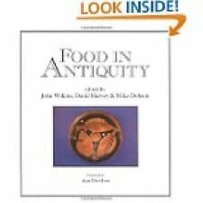 Food in Antiquity: Studies in Ancient Society and Culture (Exeter Studies in His