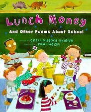 Lunch Money: And Other Poems About School, Shields, Carol Diggory, Good Books