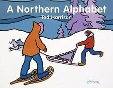 ABC Our Country: A Northern Alphabet by Ted Harrison (2017, Board Book)