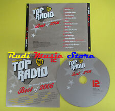 CD RADIO 105 TOP RADIO 12 BEST OF 2006 compilation PLACEBO PINK (C11) no lp mc