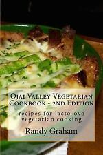 Ojai Valley Vegetarian Cookbook - 2nd Edition : Recipes and Menu Ideas for...