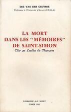 """LA MORT DANS LES """"MÉMOIRES"""" DE SAINT-SIMON PAR DIRK VAN DER CRUYSSE - NIZET 1981"""