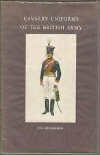Cavalry Uniforms of the British Army by P.H. Smitherman
