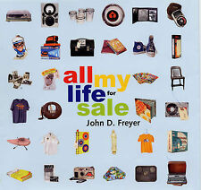 All My Life for Sale, Freyer, John