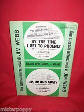 JIM WEBB By the time I get to Phoenix + Up up and away 1967 Italy Music Sheet