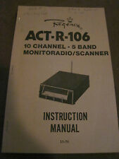 REGENCY ACT-R-106 MONITORADIO SCANNER INSTRUCTION MANUAL 10-76 7001-1174-900