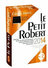Petit Robert 2014 - Dictionnaire - édition limitée (French Edition) by Collectif