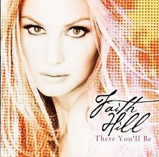 There You'll Be: The Best of Faith Hill by Faith Hill (CD, Jan-2002, WEA (Distri