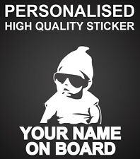 CUSTOM PERSONALISED BABY ON BOARD STICKER HANGOVER RAPPER COOL SWAG DOPE
